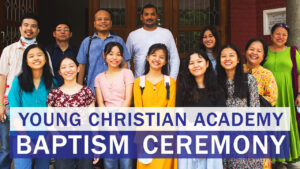 Baptism Ceremony   Young Christian Academy   June 12, 2021